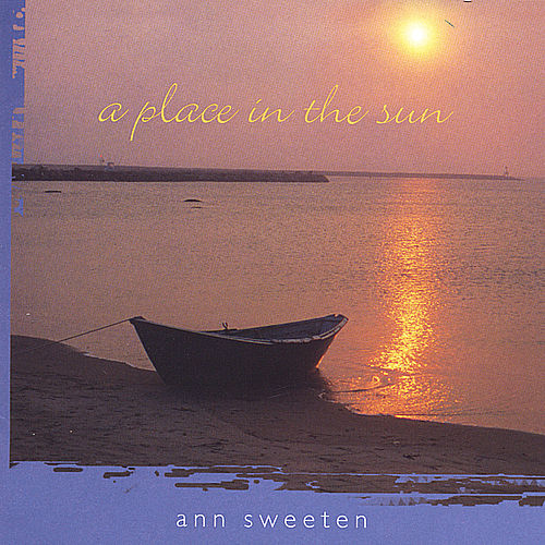 A Place in the Sun by Ann Sweeten