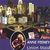 Union Maid by Anne Feeney
