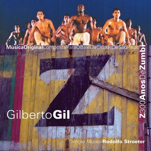 Z300 Anos De Zumbi by Gilberto Gil