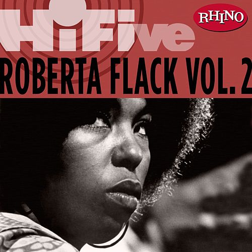 Rhino Hi-Five: Roberta Flack [Vol. 2] by Roberta Flack