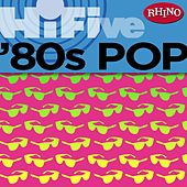 Rhino Hi-Five: '80s Pop by Various Artists