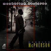 Manhattan Nocturne by Charles McPherson