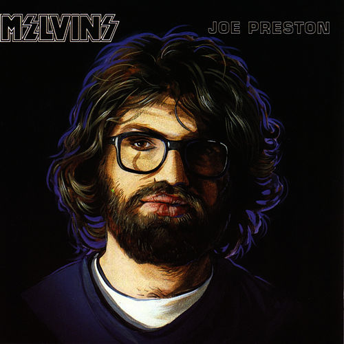 Joe Preston by Melvins
