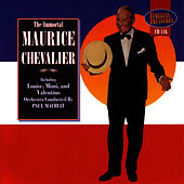 The Immortal Maurice Chevalier by Maurice Chevalier