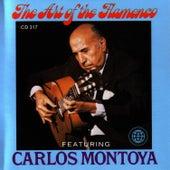 The Art Of The Flamenco Featuring Carlos Montoya by Carlos Montoya