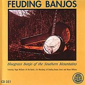 Feuding Banjos - Bluegrass Banjo Of The Southern Mountains by Various Artists