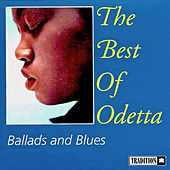 The Best Of Odetta - Ballads & Blues by Odetta