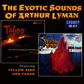 Exotic Sounds Of Arthur Lyman by Arthur Lyman