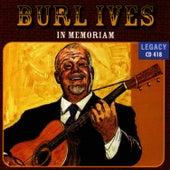 In Memoriam - Burl Ives by Burl Ives
