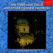 The Third Man Theme And Other Viennese Favorites - Anton Karas, Zither by Anton Karas
