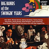 Big Bands Of The Swingin' Years by Various Artists