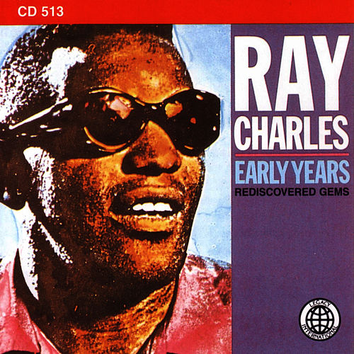 The Early Years by Ray Charles
