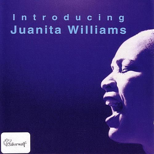 Introducing Juanita Williams by Juanita Williams