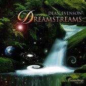 Dreamstreams by Dean Evenson