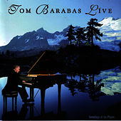 Tom Barabas Live by Tom Barabas