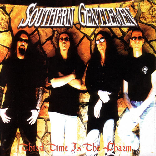 Third Time Is The Charm by Southern Gentlemen