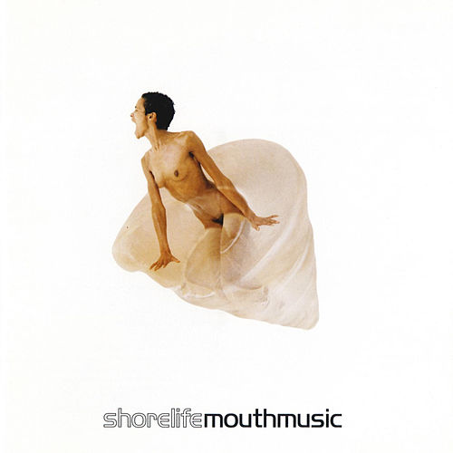 Shorelife by Mouth Music