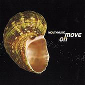 Move On by Mouth Music