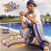 What's Really Thizzin? by Rydah J. Klyde