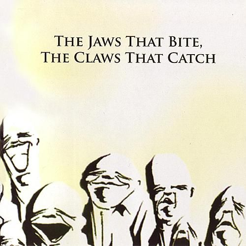 The Jaws That Bite, The Claws That Catch by As The Poets Affirm