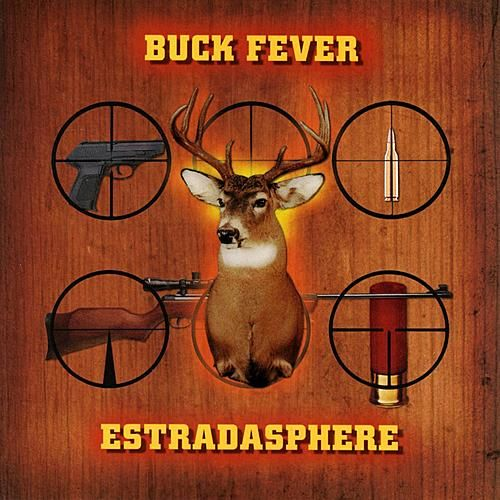 Buck Fever by Estradasphere