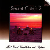1st Grand Constitution by Secret Chiefs 3