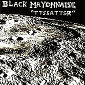 TTSSATTSR by Black Mayonnaise