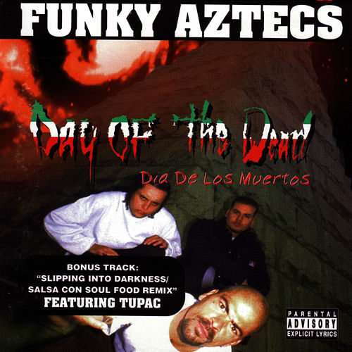 Day Of The Dead by Funky Aztecs