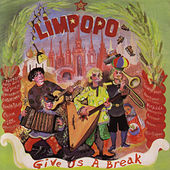 Give Us A Break by Limpopo