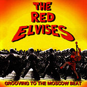Grooving To The Moscow Beat by Red Elvises