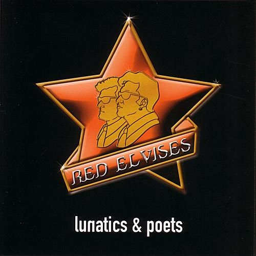 Lunatics & Poets by Red Elvises