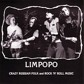 Limpopo-Crazy Russian Folk and Rock 'N' Roll Music by Limpopo