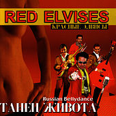 Russian Bellydance Taheц Жиbota - (Russian) by Red Elvises