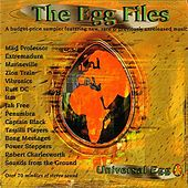 The Egg Files by Various Artists