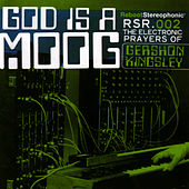 God Is A Moog by Gershon Kingsley