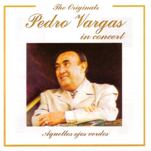 Pedro Vargas In Concert by Pedro Vargas