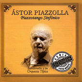 Piazzotango Sinfónico by Astor Piazzolla