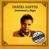 Sentimental Y Alegre by Daniel Santos