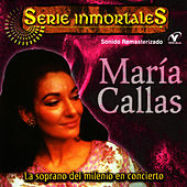 Serie Inmortales - María Callas by Maria Callas
