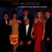 La Orquesta Que Impone El Ritmo by Los Melódicos