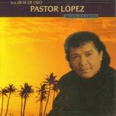 Siguen Sus Éxitos by Pastor Lopez
