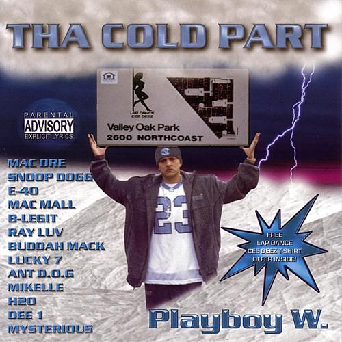 Tha Cold Part by Playboy W