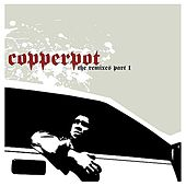 Intrumentals And Remixes Vol. 1 by Copperpot
