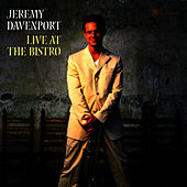 Live At The Bistro by Jeremy Davenport
