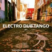 Electro Dub Tango by Electro Dub Tango