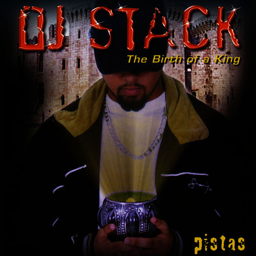 The Birth Of A King by DJ Stack