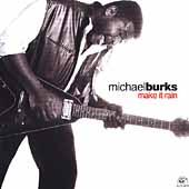 Make It Rain by Michael Burks