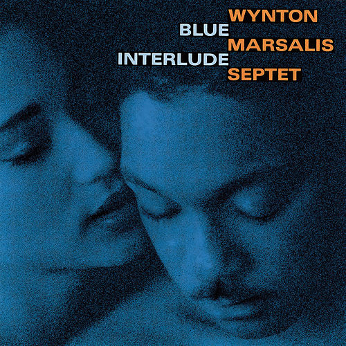 Blue Interlude by Wynton Marsalis