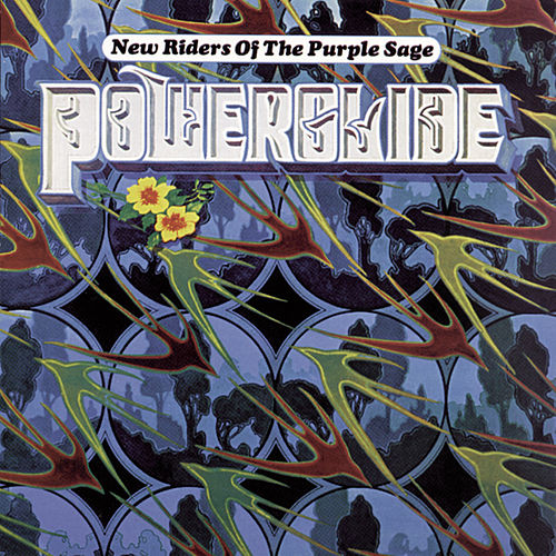 Powerglide by New Riders Of The Purple Sage