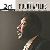 20th Century Masters: The Millennium Collection... by Muddy Waters